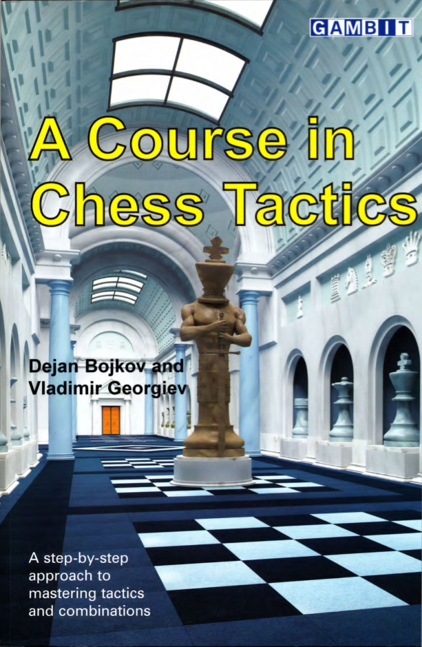 A Course in Chess Tastics