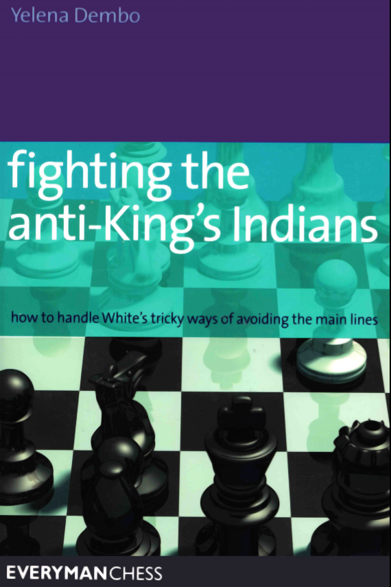 Fighting the Anti-Kings Indians